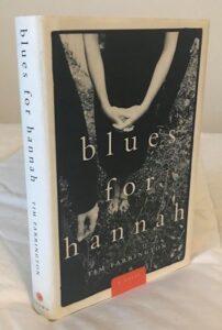 Blues for Hannah by Tim Farrington